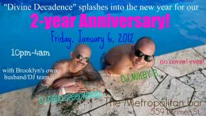 Divine Decadence-Two Year Anniversary-1-6-12
