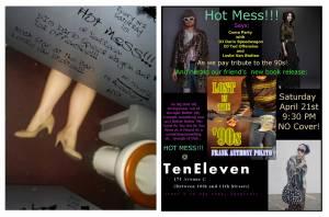 Hot Mess 4-21-12